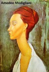287 Color Paintings of Amedeo Modigliani - Italian Modern Painter and Sculptor (July 12, 1884 - January 24, 1920) - Jacek Michalak, Amedeo Modigliani