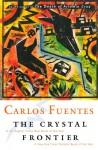 The Crystal Frontier - Carlos Fuentes, Alfred J. Mac Adam