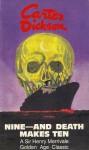 Nine and Death Makes Ten - Carter Dickson