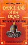 Dance Hall of the Dead - Tony Hillerman, Michael Ansara