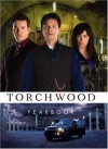 Torchwood: The Official Magazine Yearbook - Andrew Lane, David Llewellyn, Adrian Salmon, Mike Dowling