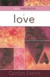 Daily Inspirations of Love - Carolyn Larsen