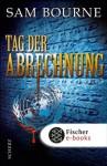 Tag der Abrechnung: Thriller (German Edition) - Sam Bourne, Rainer Schmidt