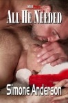 All He Needed - Simone Anderson