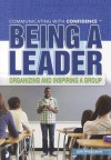 Being a Leader: Organizing and Inspiring a Group - Jeri Freedman