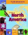 Atlas of North America - Karen Foster