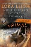 Primal - Lora Leigh, Michelle Rowen