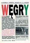 Węgry. Od ugody do ugody 1867-1990 - Jerzy Kochanowski