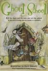 Ghoul School - David Roberts (Illustrator), Corina Fletcher