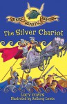 The Silver Chariot - Lucy Coats, Anthony Lewis