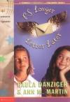 P.S. Longer Letter Later - Ann M. Martin, Paula Danziger