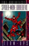 Greatest Spider-Man and Daredevil Team-Ups - Stan Lee, Gary Friedrich, Bill Mantlo