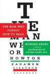 The Man Who Forgot How to Read: A Memoir - Howard Engel, Oliver Sacks