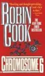 Chromosome 6 - Robin Cook