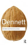 Content and Consciousness (International Library of Philosophy & Scientific Method) - Daniel C. Dennett