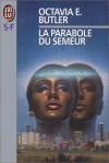 La Parabole Du Semeur - Octavia E. Butler