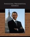 Inaugural Presidential Address - Barack Obama