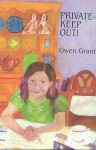 Private - Keep Out! - Gwen Grant, Faith Jaques