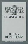 The Principles of Morals and Legislation - Jeremy Bentham, Robert M. Baird, Stuart E. Rosenbaum