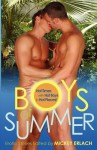 Boys of Summer: Hot Times with Hot Boys in Hot Places - Mickey Erlach