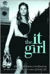It Girl (It Girl Series #1) - Cecily von Ziegesar