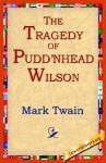 The Tragedy of Puddn'head Wilson - Mark Twain