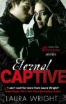 Eternal Captive - Laura Wright