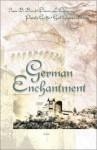 German Enchantment: Four Romantic Novellas - Irene Brand, Pamela Griffin, Dianne Christner, Gail Gaymer Martin