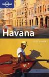 Lonely Planet Havana: City Guide - Brendan Sainsbury, Lonely Planet