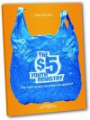 The $5 Youth Ministry: Low-Cost Ideas for Effective Ministry - Todd Outcalt