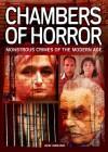 Chamber of Horror: Monstrous crimes of the modern age - John Marlowe