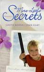 More Little Secrets: Volume 2 - Judith Bowen, Joan Kilby