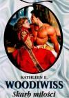 Skarb miłości - Kathleen E. Woodiwiss