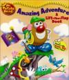 Mr. Potato Head Amazing Adventure Lift-The-Flap Book [With Flaps] - That Books Imagine, Reader's Digest Children's Books, Thomas LaPadula