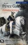 Zumalacárregui - Benito Pérez Galdós