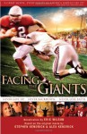 Facing the Giants - Eric Wilson, Stephen Kendrick, Alex Kendrick
