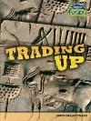 Trading Up: Indus Valley Trade - Brenda Williams