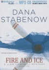 Fire and Ice - Dana Stabenow, Marguerite Gavin