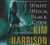 White Witch, Black Curse - Marguerite Gavin, Kim Harrison