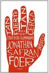 Tan fuerte, tan cerca - Jonathan Safran Foer