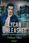 Lycan Unleashed (From The Files of the Otherworlder Enforcement Agency, #3) - Tiffany Allee