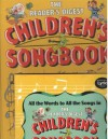 THE READER'S DIGEST CHILDREN'S SONGBOOK (Song Book, All Time Family Favorites) - William L. Simon