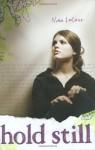 Hold Still - Nina LaCour