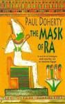 The Mask of Ra (Amerotke 1) - Paul Doherty