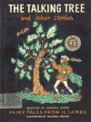The Talking Tree and other Stories: Fairy Tales from 15 Lands - Augusta Baker, Johannes Troyer