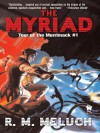 The Myriad: Tour of the Merrimack #1 - R.M. Meluch