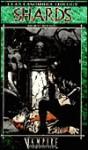 Shards - Bruce Bough, Bruce Baugh, John Van Fleet