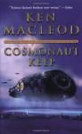 Cosmonaut Keep - Ken MacLeod