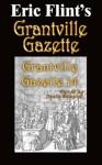 Grantville Gazette Volume 14 - Eric Flint, Paula Goodlett, Garrett W. Vance