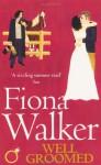 Well Groomed - Fiona Walker